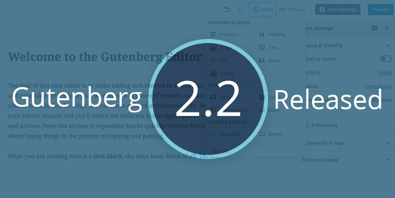 Gutenberg 2.2 Released with New Features and Improvements