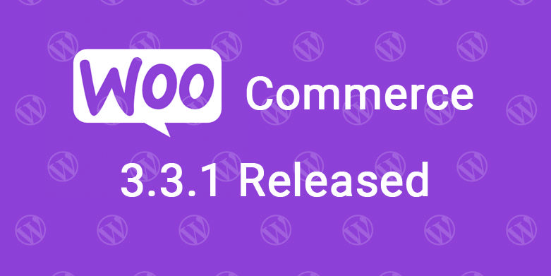 WooCommerce 3.3.1 Released