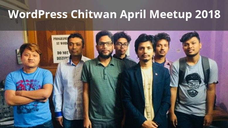 WordPress Chitwan April Meetup 2018