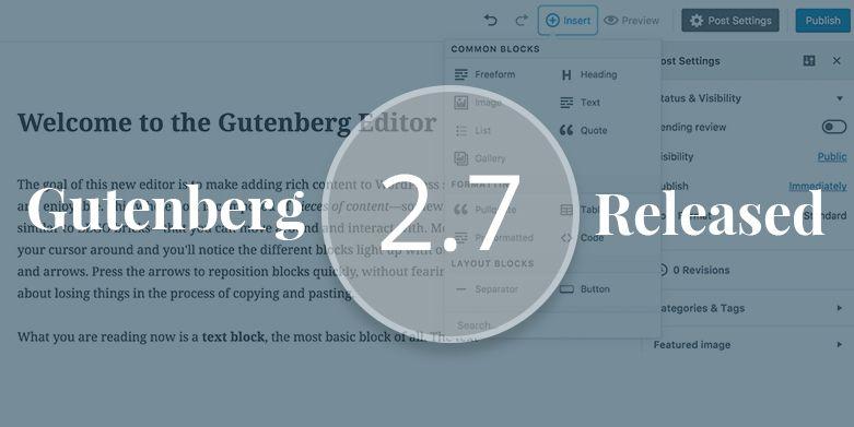 Gutenberg 2.7 Released