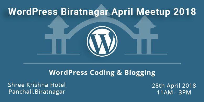 WordPress Biratnagar April Meetup 2018