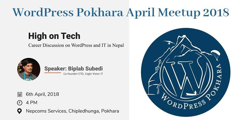 WordPress Pokhara April Meetup 2018 Is Tomorrow!