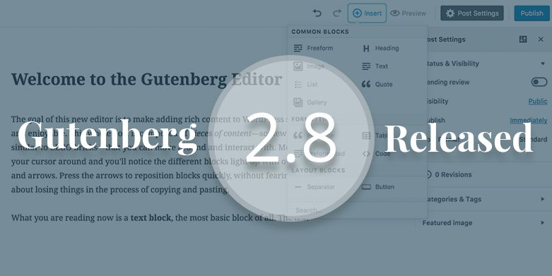 Gutenberg Editor Updates: Gutenberg 2.8