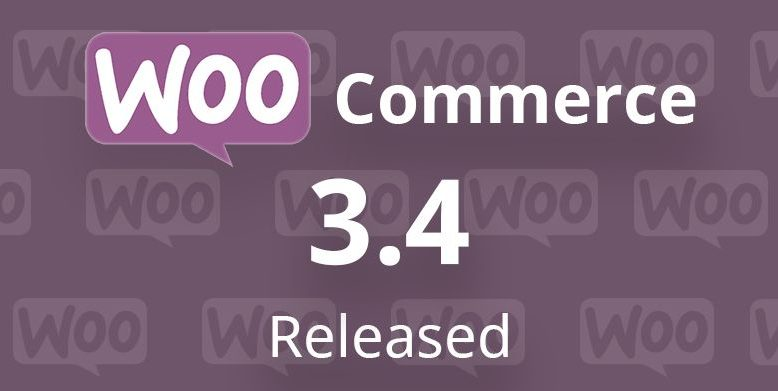 WooCommerce 3.4 Released with Major Improvements