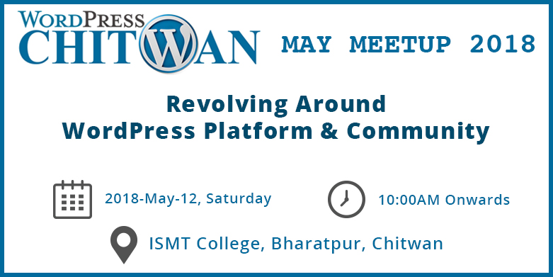 WordPress Chitwan May Meetup 2018 is this Saturday!