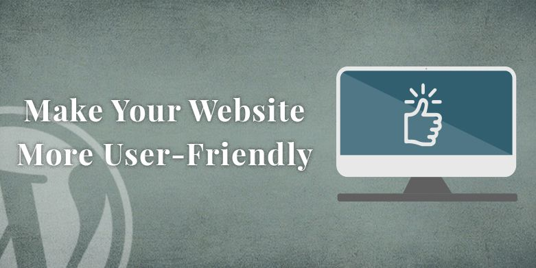 Make Your Website User-Friendly