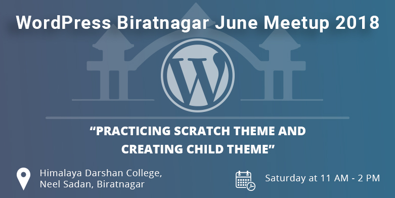 WordPress Biratnagar June Meetup 2018