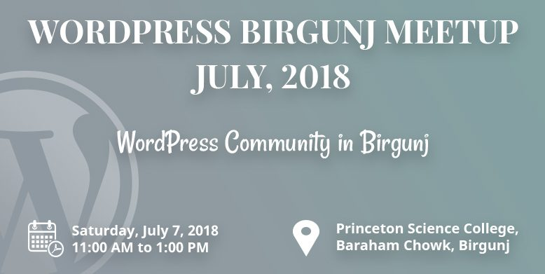 WordPress Birgunj Meetup July, 2018