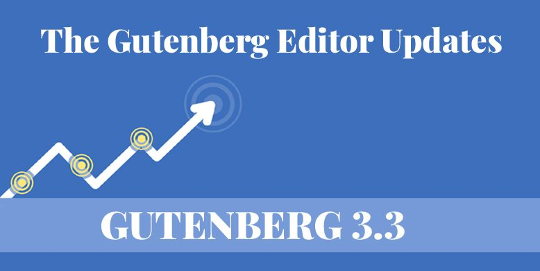 Gutenberg 3.3 Released