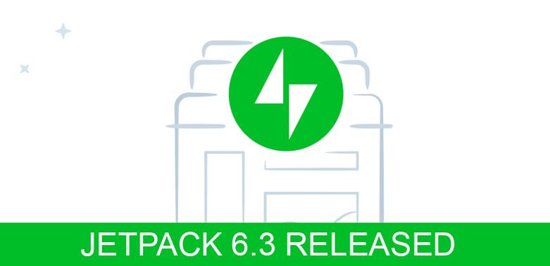 Jetpack 6.3 Released