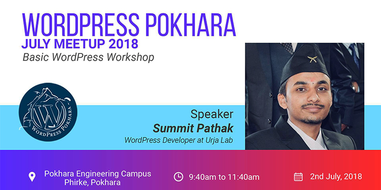 WordPress Pokhara July MeetUp 2018