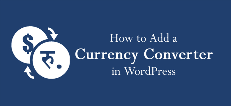 adding a currency converter in WordPress