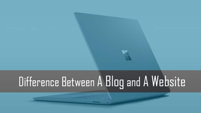 A Blog and A Website – How is a Blog Different from a Website?