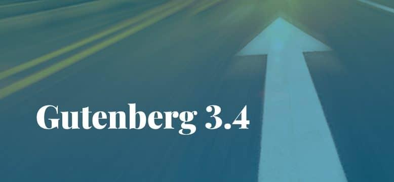 Gutenberg 3.4 Released