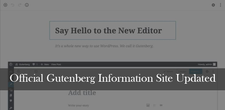Official Gutenberg Information Site Updated. Image Source: WP Tavern