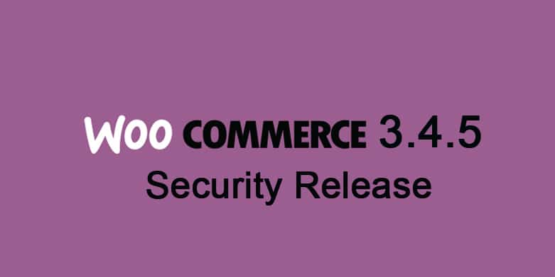 WooCommerce 3.4.5 update