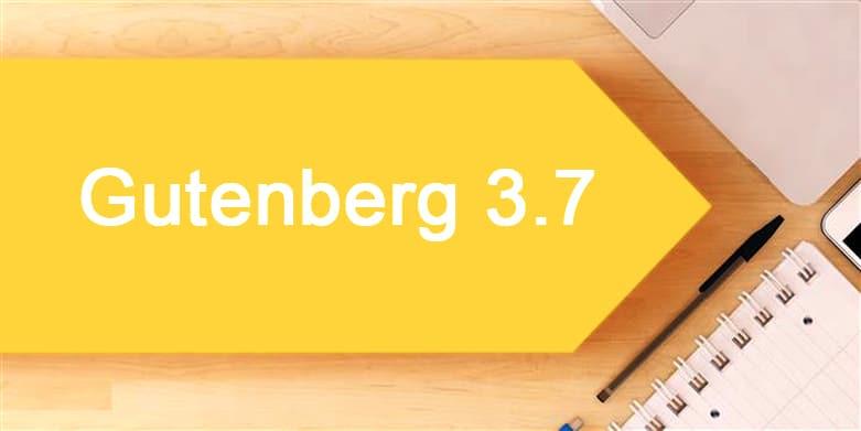 Gutenberg 3.7 Released