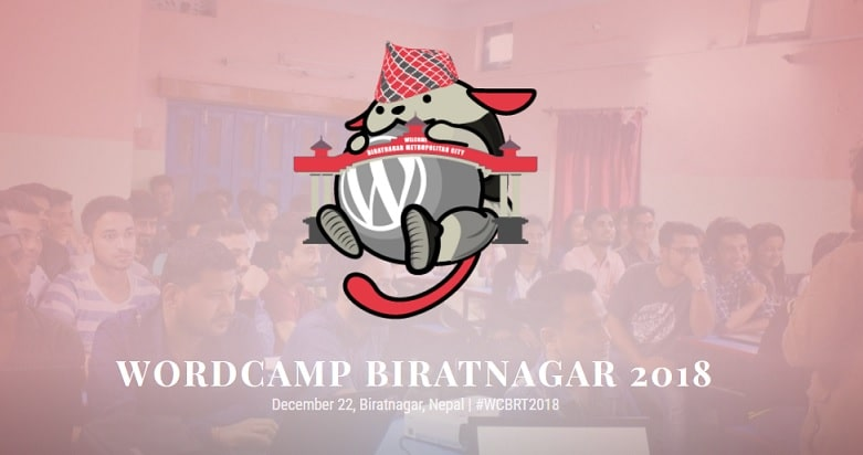 WordCamp Biratnagar 2018 is on for the Month of December