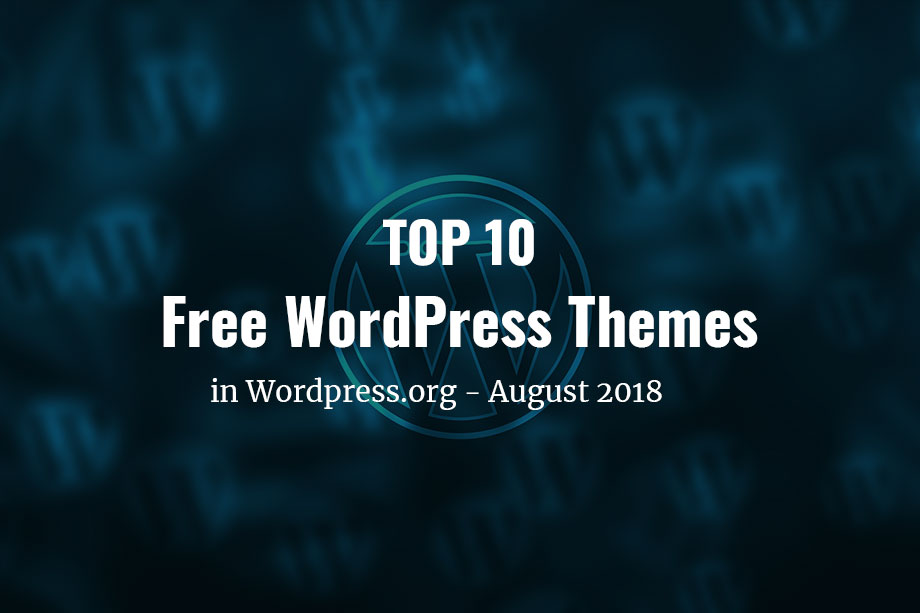 top-10-wordpress-themes-in-wordpress.org-August-2018