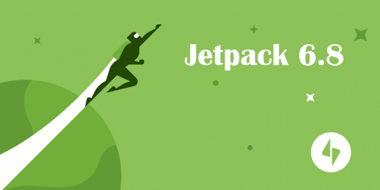 Jetpack Updates: Jetpack 6.8 Released with Several Jetpack Blocks