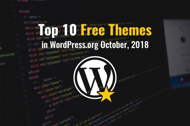 Top 10 Free Themes in WordPress.org—October 2018