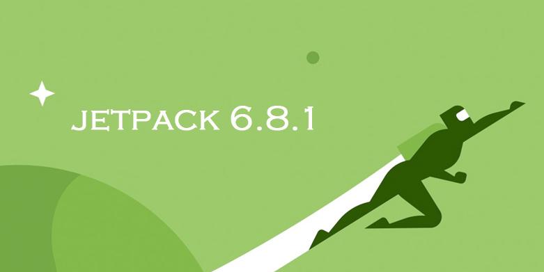 Jetpack 6.8.1 Released