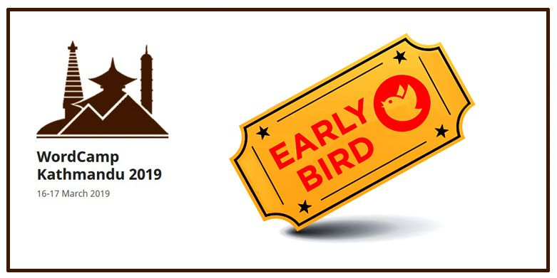 WordCamp Kathmandu 2019 - Early Bird Tickets are now available