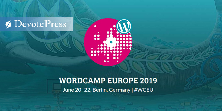 DevotePress is the Official Online Media Partner for WordCamp Europe 2019