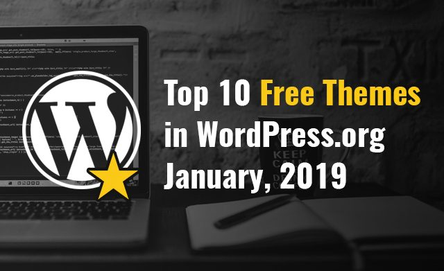 Top 10 Free Themes in WordPress.org – January 2019