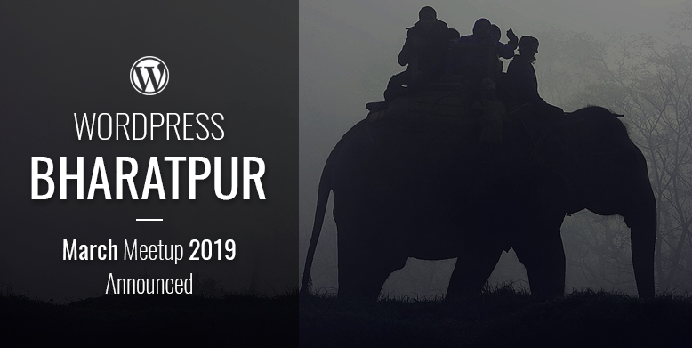 WordPress Bharatpur March meetup 2019