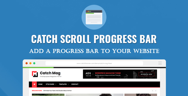 Add a Progress Bar to your website with Catch Scroll Progress Bar Plugin