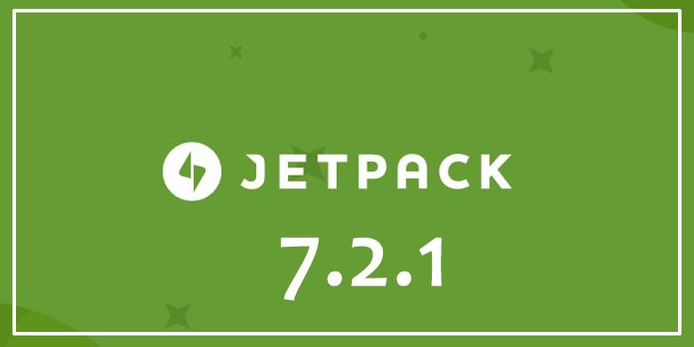 Jetpack 7.2.1 Maintenance Release