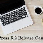 WordPress 5.2 Release Candidate