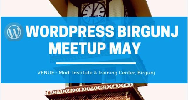 WordPress Birgunj May Meetup 2019