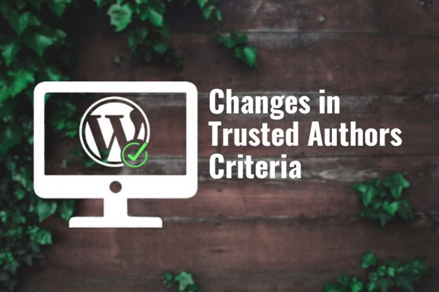 Changes in Trusted Authors Criteria