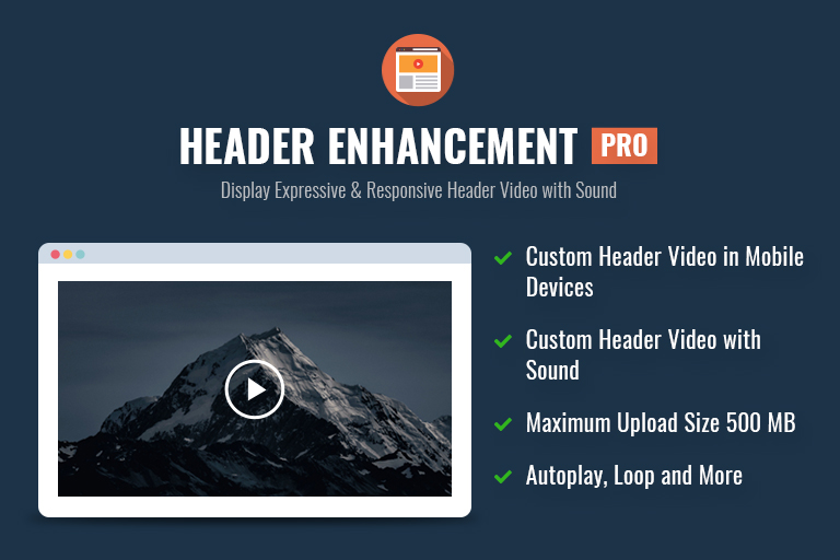 Header Enhancement Pro - Fix your custom header video issues