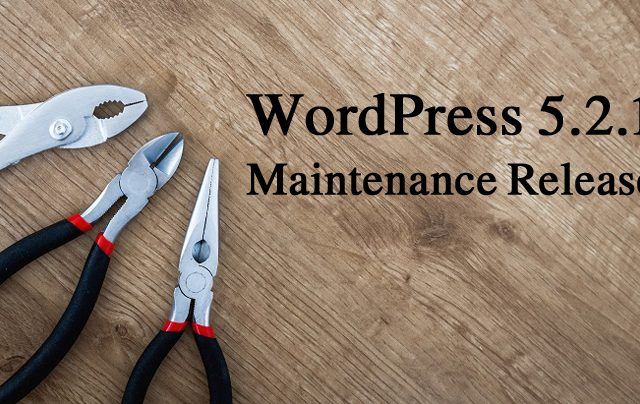 WordPress 5.2.1 Maintenance Release Now Available!
