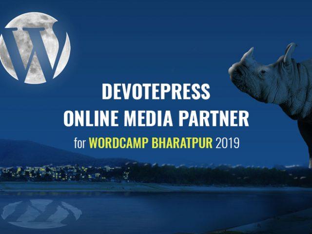 DevotePress is the Official Online Media Partner for WordCamp Bharatpur 2019