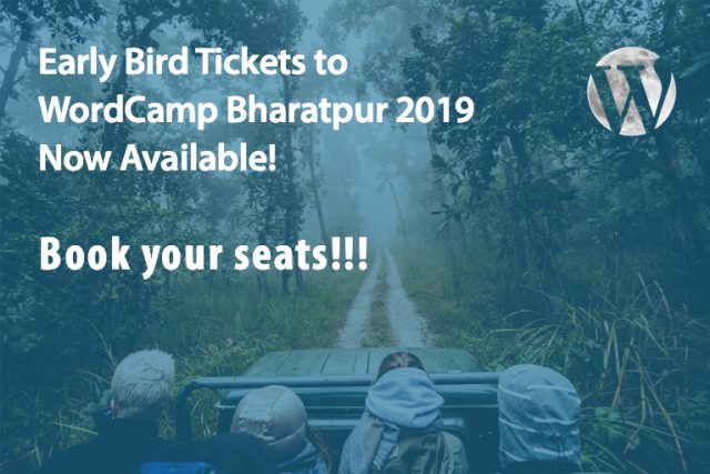 Early Bird Tickets to WordCamp Bharatpur 2019 Now Available!