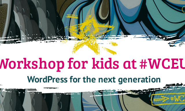 Kids Workshop at WordCamp Europe 2019 – Empowering kids to become creators