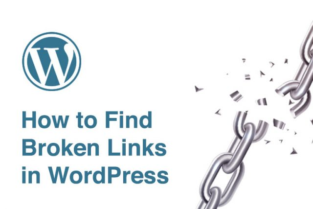 Find Broken Links in WordPress Websites Easily