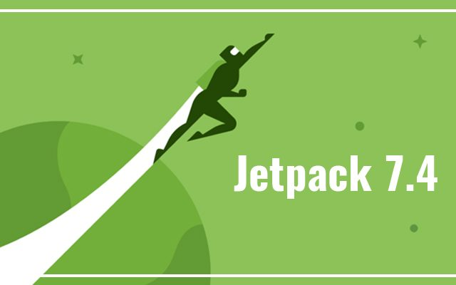 Jetpack 7.4 Released with Several Improvements