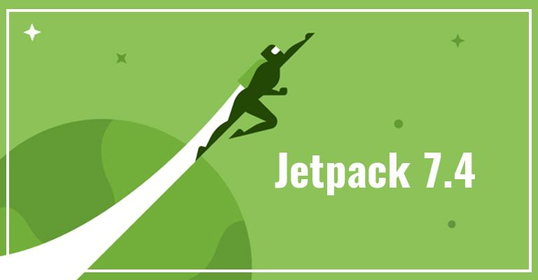 Jetpack 7.4 Released