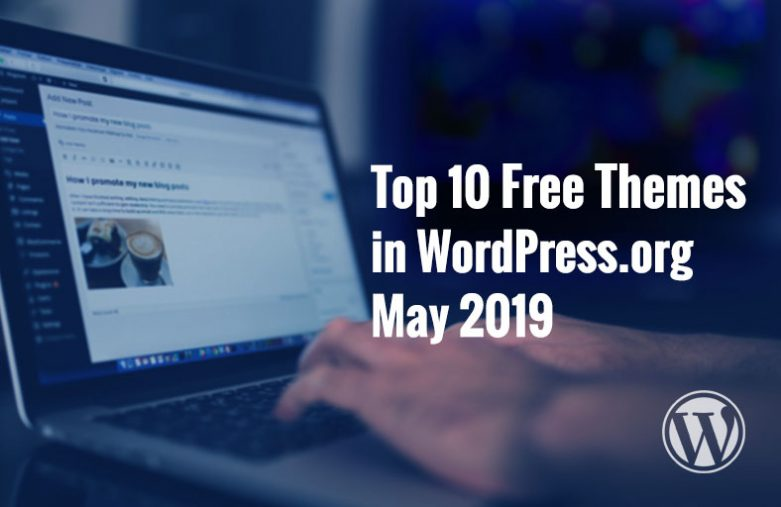 Top 10 Free Themes in WordPress.org - may 2019