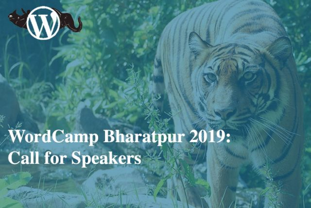 WordCamp Bharatpur 2019: Call for Speakers