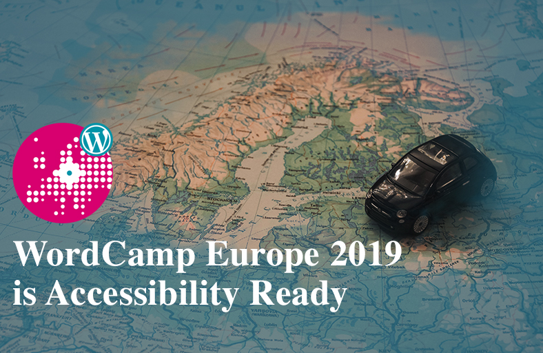 WordCamp Europe 2019 is Accessibility Ready