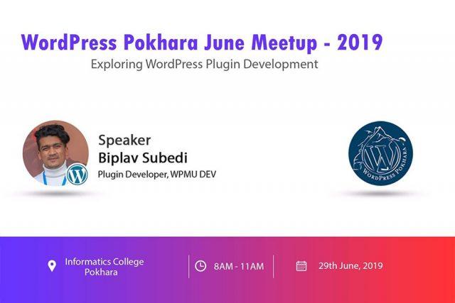 WordPress Pokhara June Meetup 2019 Announced!