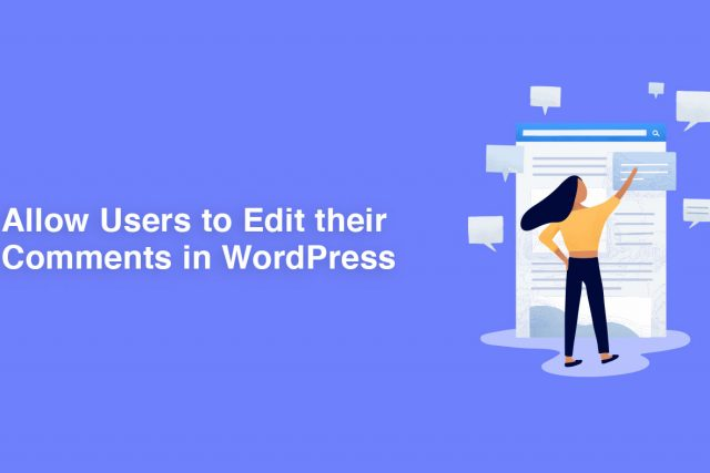Allow Users to Edit Comments in WordPress