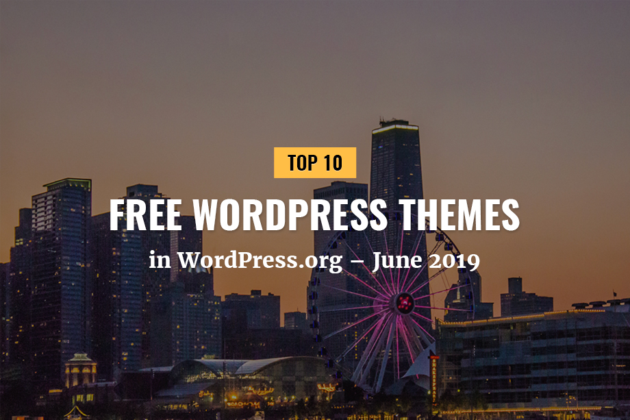 Our Top 10 Free Themes - June 2019