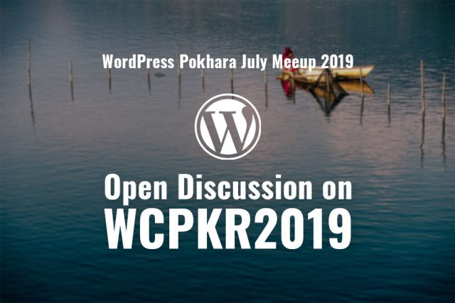 WordPress Pokhara July Meetup 2019 to be held on July 29, 2019